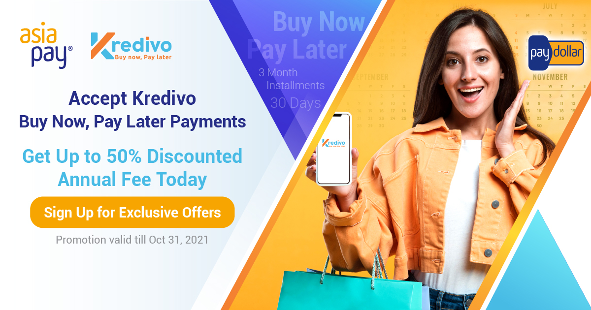 Accept Kredivo - Buy Now Pay Later Payments - Get up to 50% Discounted Annual Fee Today - Promotion valid till Oct 31 2021